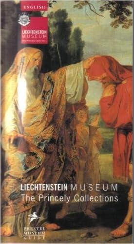 Liechtenstein Museum: The Princely Collections (Liechtenstein Museum Vienna)