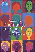 L'humanité au pluriel : La génétique et la question des races
