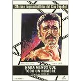 Nada Menos Que Todo Un Hombre [DVD]