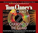 img - for Tom Clancy's Net Force #8: Changing of the Guard CD book / textbook / text book