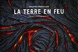 echange, troc Philippe Bourseiller, Catherine Guigon - La terre en feu