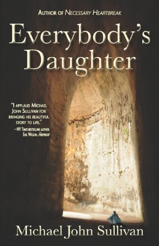 Overnight Price Cuts on Michael John Sullivan's Heartfelt Everybody's Daughter – Now $1.99  Plus Don't Miss Today's Kindle Daily Deals For More Great Discounts on eBooks