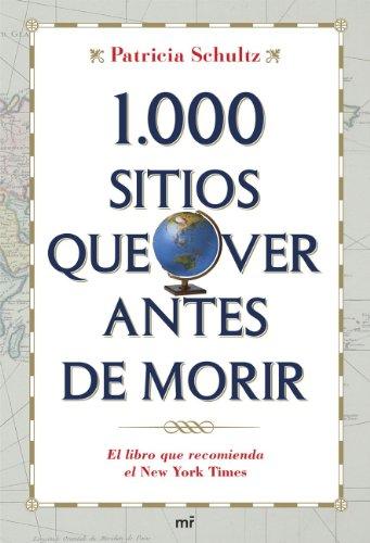 1000 SITIOS QUE VER ANTES DE MORIR