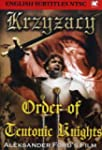 Krzyzacy / Order of Teutonic Knights
