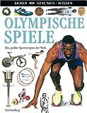 Olympische Spiele: Das größte Sportereignis der Welt