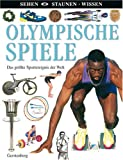 Olympische Spiele: Das grte Sportereignis der Welt