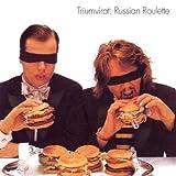 Russian Roulette by Triumvirat (2002-09-30)
