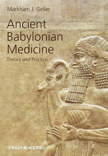 Ancient Babylonian medicine [electronic resource] : theory and practice book cover