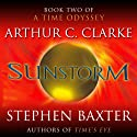 Sunstorm: Time Odyssey, Book 2 Audiobook by Arthur C. Clarke, Stephen Baxter Narrated by John Lee