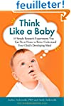 Think Like a Baby: 33 Simple Research...