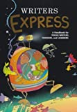 Writers Express: A Handbook for Young Writers, Thinkers & Learners (Write Source 2000 Revision) by GREAT SOURCE [Hardcover(2000/1/1)]