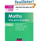 Maths - Visa pour la prépa - 3e éd. - MPSI-PCSI-PTSI-BCPST...