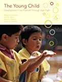 img - for The Young Child: Development from Prebirth Through Age Eight (5th Edition) book / textbook / text book