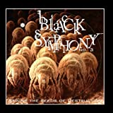 Black Symphony III Sewing The Seeds Of Destruction