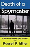 img - for Death of a Spymaster: A New Ukrainian Spy Thriller book / textbook / text book