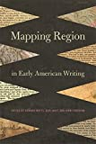img - for Mapping Region in Early American Writing book / textbook / text book