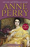 img - for The Angel Court Affair: A Charlotte and Thomas Pitt Novel book / textbook / text book