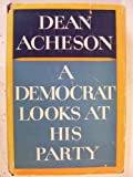 A Democrat Looks at his Party