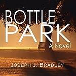 Bottle Park | Joseph Bradley