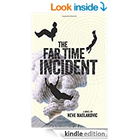 The Far Time Incident (The Incident Series Book 1)