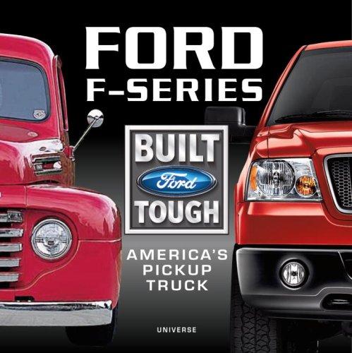 Ford F-Series: America's Pickup Truck