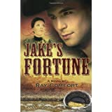Jake's Fortune ~ Ray Comfort