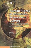 img - for Human Rights in Education, Science and Culture book / textbook / text book
