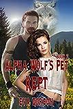 Alpha Wolf's Pet, Kept (English Edition)