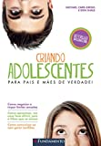 img - for Criando Adolescentes (Em Portuguese do Brasil) book / textbook / text book