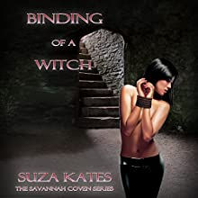 Binding of a Witch: The Savannah Coven Series, Book 3 (       UNABRIDGED) by Suza Kates Narrated by Hollie Jackson