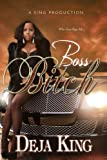Boss Bitch (Bitch Series)