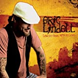 Lay Back Down ~ Eric Lindell