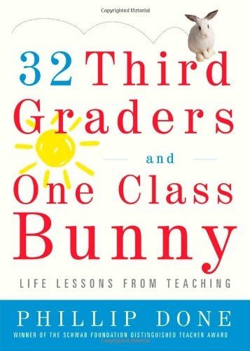 32 Third Graders and One Class Bunny: Life Lessons from...