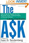 The Ask: How to Ask for Support for Y...