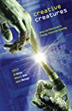 img - for Creative Creatures: Values and Ethical Issues in Theology, Science and Technology (Issues in Science and Theology) book / textbook / text book