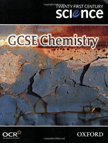 Twenty First Century Science: GCSE Chemistry Textbook