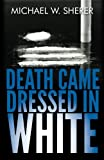 img - for Death Came Dressed in White book / textbook / text book