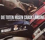 Crash Landing (Deluxe-Edition mit Bonus-Tracks)