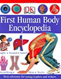 img - for First Human Body Encyclopedia (Dk First Reference Series) book / textbook / text book