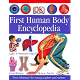First Human Body Encyclopedia (Dk First Reference Series) ~ Penny Smith