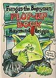 Raymond Briggs Fungus the Bogeyman: Plop-up Book