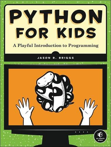 Python for Kids: A Playful Introduction to Programming (Kids Learning Programs compare prices)