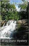 Touchstone: A Liz Stone Mystery