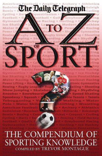 A to Z of Sport: The Compendium of Sporting Knowledge (A to Z se