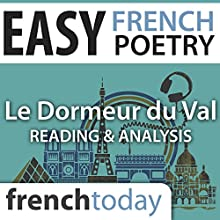 Le Dormeur du Val (Easy French Poetry): Reading & Analysis Audiobook by Arthur Rimbaud Narrated by Camille Chevalier-Karfis