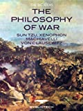 img - for The Philosophy of War (The Big Ideas) book / textbook / text book