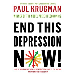 End This Depression Now! Audiobook