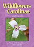 Wildflowers of the Carolinas Field Guide