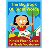 The Big Book of Sight Words: 1st Grade ~ Suzy Morris
