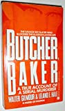 Butcher, Baker: A True Account of a Serial Murder (Onyx)